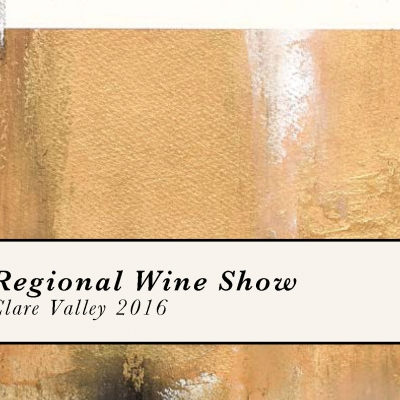 2016 Clare Valley Regional Wine Show Results Announced